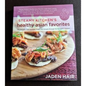Other - Steamy Kitchen's Healthy Asian by Jaden Hair, New